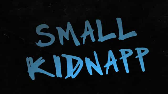 Small Kidnapp (Séries)